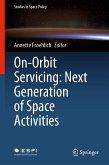 On-Orbit Servicing: Next Generation of Space Activities (eBook, PDF)