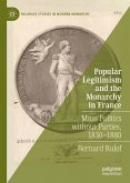 Popular Legitimism and the Monarchy in France (eBook, PDF)