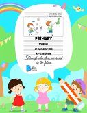 Primary Story Book: Dotted Midline and Picture Space - Kids Design- Grades K-2 School Exercise Book - Draw and Write 100 Story Pages - ( K