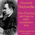 Friedrich Nietzsche: Über Wahrheit und Lüge im außermoralischen Sinn (MP3-Download)