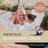 Mentale Blockaden lösen (Hypnose-Hörbuch) (MP3-Download)