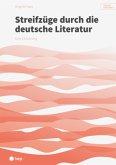 Streifzüge durch die deutsche Literatur