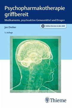 Psychopharmakotherapie griffbereit - Dreher, Jan