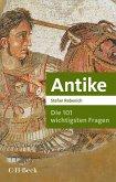 Die 101 wichtigsten Fragen - Antike (eBook, PDF)