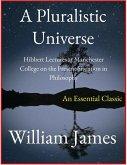 A Pluralistic Universe (eBook, ePUB)