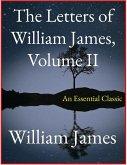 The Letters of William James, Vol. II (eBook, ePUB)