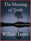 The Meaning of Truth (eBook, ePUB)