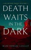 Death Waits in the Dark (eBook, ePUB)