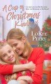 Cup of Christmas Kindness (eBook, ePUB)
