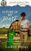 Future of My Heart (eBook, ePUB)