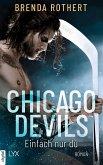 Chicago Devils- Einfach nur du (eBook, ePUB)