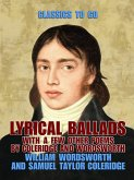 Lyrical Ballads, With a Few Other Poems by Coleridge and Wordsworth (eBook, ePUB)