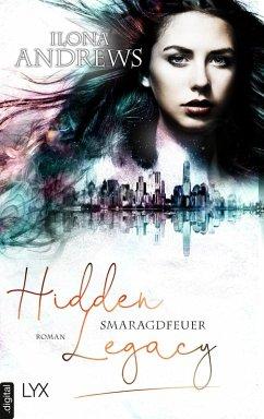 Hidden Legacy - Smaragdfeuer (eBook, ePUB) - Andrews, Ilona