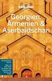 Lonely Planet Reiseführer Georgien, Armenien, Aserbaidschan (eBook, PDF)