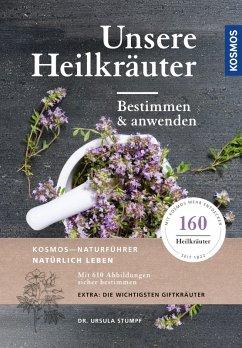 Unsere Heilkräuter (eBook, PDF) - Stumpf, Ursula