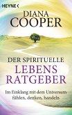 Der spirituelle Lebens-Ratgeber (eBook, ePUB)