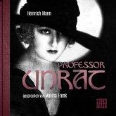 Professor Unrat oder Das Ende eines Tyrannen (MP3-Download)