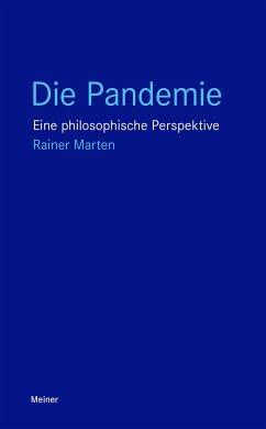 Die Pandemie - Marten, Rainer