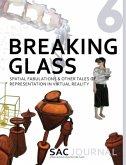 SAC Journal 6: Breaking Glass