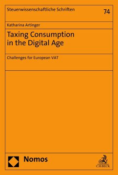 Taxing Consumption in the Digital Age (eBook, PDF) - Artinger, Katharina