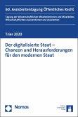 Der digitalisierte Staat - Chancen und Herausforderungen für den modernen Staat (eBook, PDF)