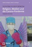 Religion, Medien und die Corona-Pandemie (eBook, PDF)