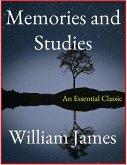 Memories and Studies (eBook, ePUB)