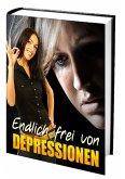 Endlich frei von Depressionen (eBook, ePUB)