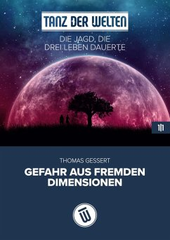 Die Jagd, die drei Leben dauerte (eBook, ePUB) - Gessert, Thomas