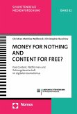 Money for Nothing and Content for Free? (eBook, PDF)