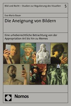 Die Aneignung von Bildern (eBook, PDF) - Bauer, Eva-Maria