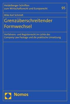 Grenzüberschreitender Formwechsel (eBook, PDF) - Schmidt, Mike Karl