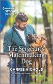 The Sergeant's Matchmaking Dog (eBook, ePUB)