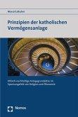 Prinzipien der katholischen Vermögensanlage (eBook, PDF)