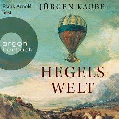 Hegels Welt (Ungekürzte Lesung) (MP3-Download) - Kaube, Jürgen