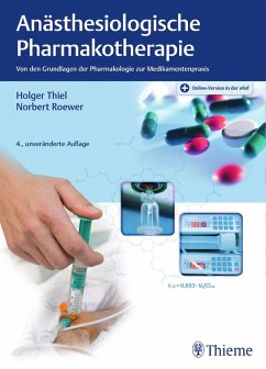 Anästhesiologische Pharmakotherapie (eBook, PDF) - Thiel, Holger; Roewer, Norbert