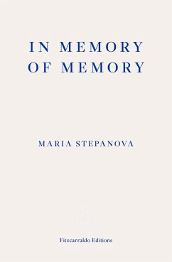 In Memory of Memory (eBook, ePUB) - Stepanova, Maria