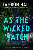 As the Wicked Watch (eBook, ePUB)