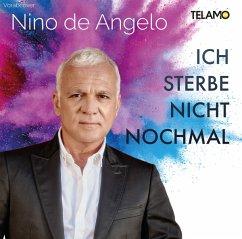 Ich Sterbe Nicht Nochmal - De Angelo,Nino