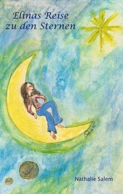 Elinas Reise zu den Sternen (eBook, ePUB)