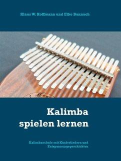 Kalimba spielen lernen (eBook, ePUB)