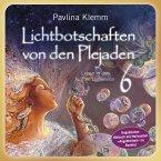 Lichtbotschaften von den Plejaden Band 6 (Ungekürzte Lesung) (MP3-Download)