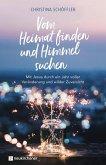 Vom Heimat finden und Himmel suchen (eBook, ePUB)