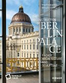 The Reconstruction of Berlin Palace