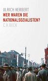 Wer waren die Nationalsozialisten? (eBook, PDF)