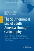 The Southernmost End of South America Through Cartography (eBook, PDF)