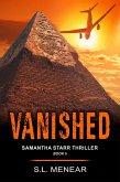 Vanished (A Samantha Starr Thriller, Book 5) (eBook, ePUB)