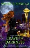Crave the Darkness (eBook, ePUB)