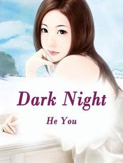 Dark Night (eBook, ePUB) - You, He