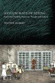 Asylum Ways of Seeing (eBook, ePUB)